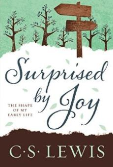 Surprised by Joy, A Grief Observed